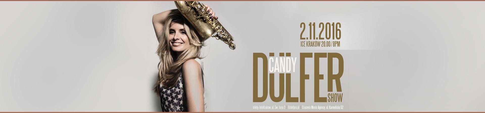 Candy Dulfer Show - 2.11. ICE Kraków